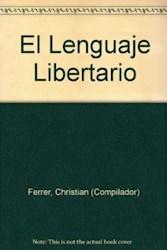 Papel Lenguaje Libertario, El