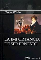 Libro La Importancia De Ser Ernesto