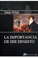 Papel IMPORTANCIA DE SER ERNESTO (EDICIONES CLASICAS)