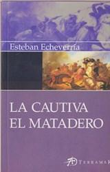 Libro La Cautiva /El Matadero