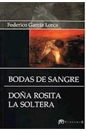 Papel BODAS DE SANGRE / DOÑA ROSITA LA SOLTERA (EDICIONES CLASICAS)