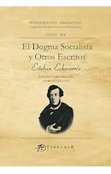 Papel EL DOGMA SOCIALISTA Y OTROS ESCRITOS