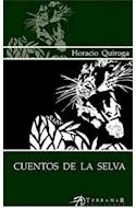 Papel CUENTOS DE LA SELVA (COLECCION EDICIONES CLASICAS) (RUSTICA)