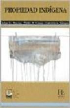 Libro Propiedad Indigena