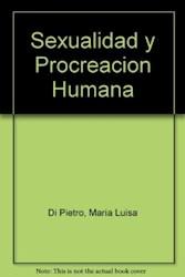 Libro Sexualidad Y Procreacion Humana