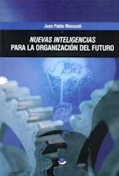Libro Nuevas Inteligencias Para La Organizacion Del Futuro