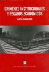 Libro Crimenes Institucionales Y Pecados Economicos