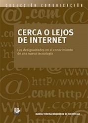 Libro Cerca O Lejos De Internet