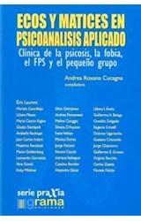 Papel ECOS Y MATICES EN PSICOANALISIS APLICADO (CLINICA DE LA PSIC