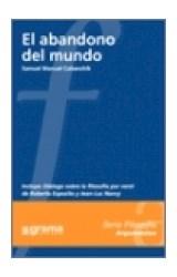 Papel EL ABANDONO DEL MUNDO