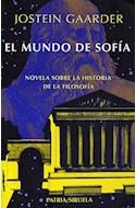 Papel MUNDO DE SOFIA (BIBLIOTECA GAARDER) (BOLSILLO)