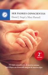 Libro Ser Padres Conscientes