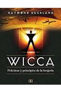 Papel WICCA PRACTICAS Y PRINCIPIOS DE LA BRUJERIA (RUSTICA)