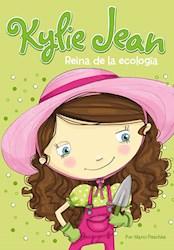 Libro Kylie Jean - Reina De La Ecologia