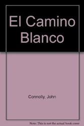 Libro El Camino Blanco