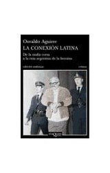 Papel CONEXION LATINA DE LA MAFIA CORSA A LA RUTA ARGENTINA (COLECCION ANDANZAS)