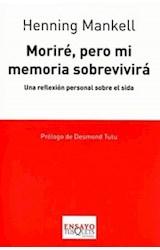Papel MORIRE, PERO MI MEMORIA SOBREVIVIRA