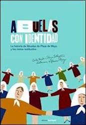 Libro Abuelas Con Identidad