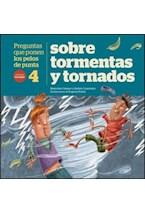 Papel PREGUNTAS QUE PONEN LOS PELOS DE PUNTA 4 - SOBRE TORMENTAS Y