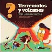 Libro Terremotos Y Volcanes Para Los Mas Curiosos
