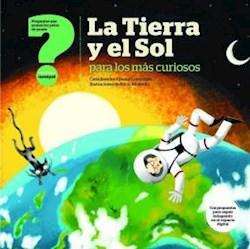 Libro La Tierra Y El Sol Para Los Mas Curiosos