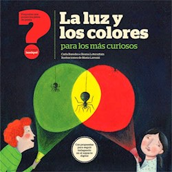 Libro La Luz Y Los Colores Para Los Mas Curiosos