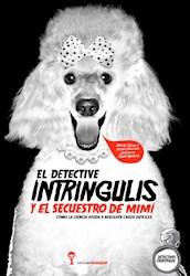 Libro El Detective Intringulis Y El Secuestro De Miami