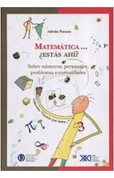 Papel MATEMATICA ESTAS AHI  VOLUMEN 1 SOBRE NUMEROS PERSONAJES PROBLEMAS Y CURIOSIDADES (CIENCIA QUE LADRA