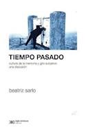 Papel TIEMPO PASADO CULTURA DE LA MEMORIA Y GIRO SUBJETIVO UN