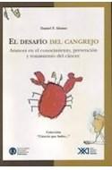 Papel DESAFIO DEL CANGREJO AVANCES EN EL CONOCIMIENTO PREVENCION Y TRATAMIENTO DEL CANCER