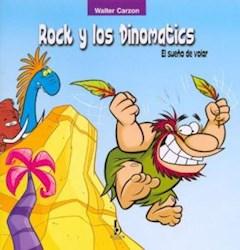Papel Rock Y Los Dinomatics El Sueño De Volar