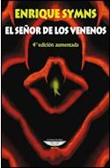 Papel SEÑOR DE LOS VENENOS (COLECCION REGISTROS) (4 EDICION AUMENTADA) (RUSTICA)