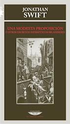 Libro Una Modesta Proposicion Y Otros Escritos Patrioticos Irlandeses
