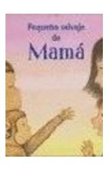Papel PEQUEÑO SALVAJE DE MAMA