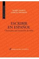 Papel ESCRIBIR EN ESPAÑOL CLAVES PARA UNA CORRECCION DE ESTILO (EDICION ACTUALIZADA) (INSTRUMENT