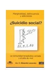 Papel SUICIDIO SOCIAL (COMUNIDAD TERAPEUTICA CERRADA Y EL ARTE DE