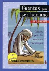Libro Cuentos Para Ser Humano