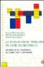 Libro La Resolucion De Problemas En Ciencias Naturales