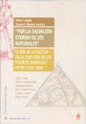 Libro Por La Salvacion Eterna De Los Naturales