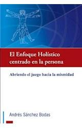 Papel EL ENFOQUE HOLISTICO CENTRADO EN LA PERSONA