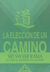 Libro La Eleccion Del Camino
