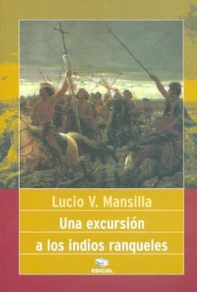 Papel Una Excursion A Los Indios Ranqueles