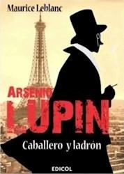 Libro Arsenio Lupin , Caballero Y Ladron