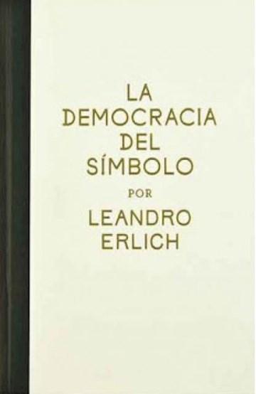 Papel La Democracia Del Símbolo Por Leandro Erlich