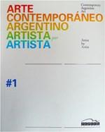 Libro Arte Contemporaneo Argentino = Contemporary Argentine Art