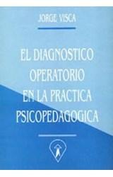 Papel EL DIAGNOSTICO OPERATORIO EN LA PRACTICA PSICOPEDAGOGICA
