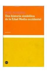 Papel Una Historia Simbólica De La Edad Media Occidental