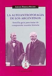 Libro La Autoantropofagia De Los Argentinos