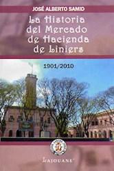 Libro La Historia Del Mercado De Hacienda De Liniers