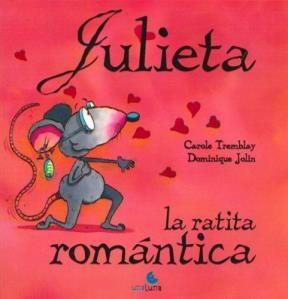 Papel Julieta, La Ratita Romantica